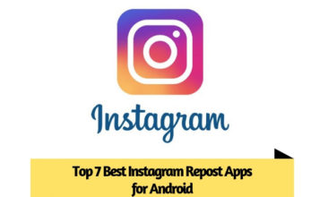 Top 7 Best Instagram Repost Apps for Android