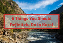 6 Things You Should Definitely Do in Kasol