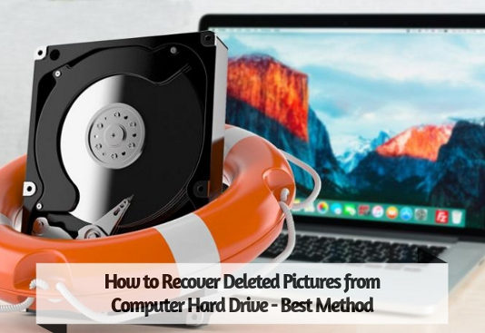 How to Recover Deleted Pictures from Computer Hard Drive - Best Method