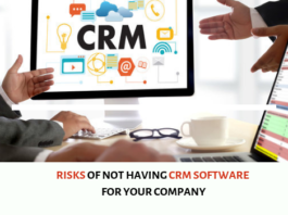 Risks of not having CRM software for your company