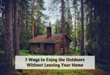 7 Ways to Enjoy the Outdoors Without Leaving Your Home
