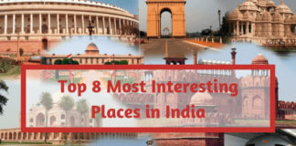 Top 8 Most Interesting Places in India