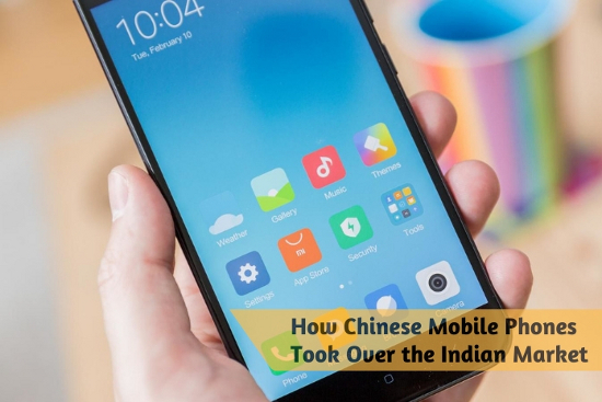 How Chinese Mobile Phones Took Over the Indian Market