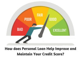 How does Personal Loan Help Improve and Maintain Your Credit Score