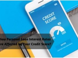 How Personal Loan Interest Rates are Affected by Your Credit Score