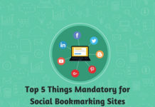 Top 5 Things Mandatory for Social Bookmarking Sites
