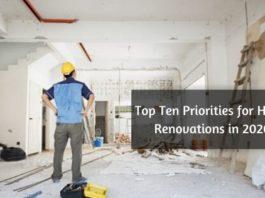 Top Ten Priorities for Home Renovations in 2020