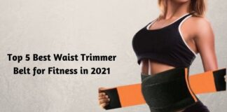Top 5 Best Waist Trimmer Belt for Fitness in 2021
