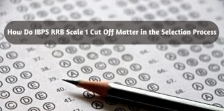 How Do IBPS RRB Scale 1 Cut Off Matter in the Selection Process