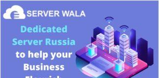 Serverwalas Dedicated Server Russia to help your Business Flourish